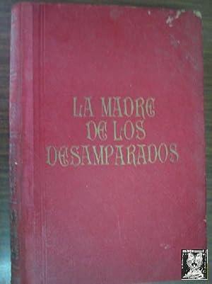 LA MADRE DE LOS DESAMPARADOS (2 tomos): PÉREZ ESCRICH, Enrique