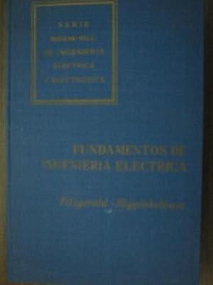 FUNDAMENTOS DE INGENIERÍA ELÉCTRICA: FITZGERALD, A.E. y