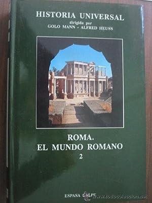 ROMA. EL MUNDO ROMANO. 2: PFLAUM, Hans-Georg/ SCHNEIDER, Carl/ SESTON, William/ RUBIN, Berthold