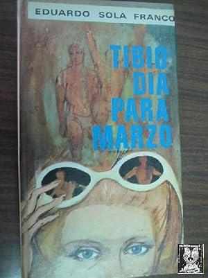 TIBIO DÍA PARA MARZO: SOLA FRANCO, Eduardo