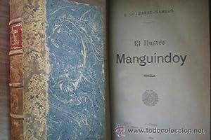 EL ILUSTRE MANGUINDOY: GUTIÉRREZ-GAMERO, E.