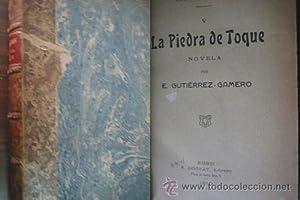 LA PIEDRA DE TOQUE: GUTIÉRREZ-GAMERO, E.