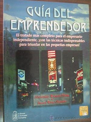 GUÍA DEL EMPRENDEDOR: WATSON HIAM, Alexander y WISE OLANDER, Karen