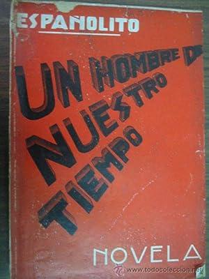 UN HOMBRE DE NUESTRO TIEMPO: SUÁREZ, Constantino