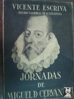 JORNADAS DE MIGUEL DE CERVANTES: ESCRIVA, Vicente