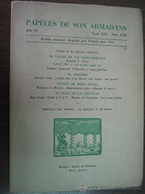 PAPELES DE SON ARMADANS: KING, Edmund L./ SARTORIS, Alberto/ LEÓN, Rafael/ MOLINA, Rodrigo A./ CAMP...