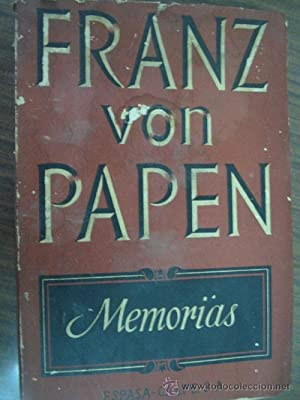 MEMORIAS: PAPEN, Franz von