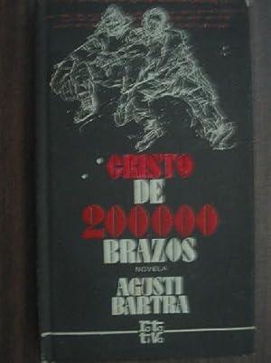 CRISTO DE 200000 BRAZOS: BARTRA, Agustí