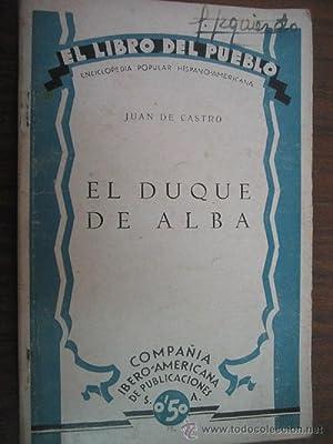 EL DUQUE DE ALBA: CASTRO, Juan de