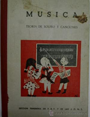 MUSICA, TEORIA DE SOLFEO Y CANCIONES.: R. CANDELA Mº Angeles y MONTERO Juana