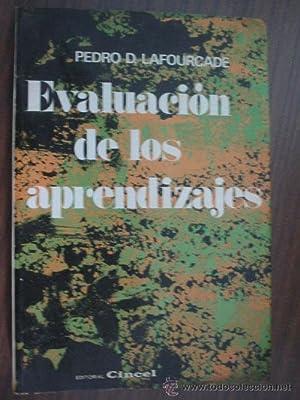 EVALUACIÓN DE LOS APRENDIZAJES: LAFOURCADE, Pedro D.
