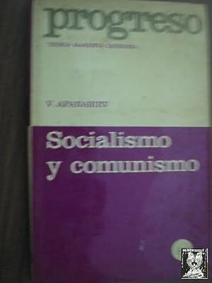 SOCIALISMO Y COMUNISMO: AFANASIEV, V.