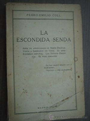 LA ESCONDIDA SENDA: COLL, Pedro-Emilio