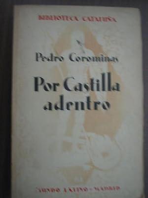 POR CASTILLA ADENTRO: COROMINAS, Pedro
