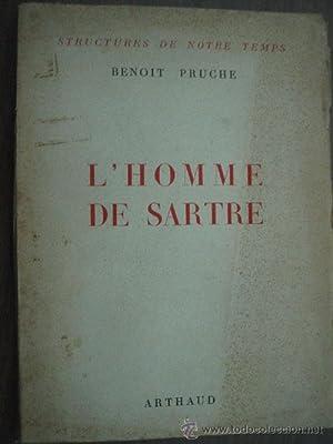 L HOMME DE SARTRE: PRUCHE, Benoit