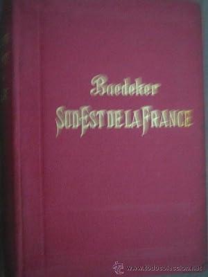 LE SUD-EST DE LA FRANCE: BAEDEKER, K.