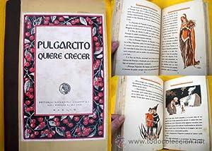 PULGARCITO QUIERE CRECER.: TENA J.S. (Texto