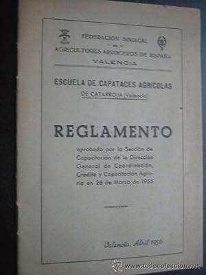 ESCUELA DE CAPATACES AGRÍCOLAS DE CATARROJA, REGLAMENTO: Sin autor