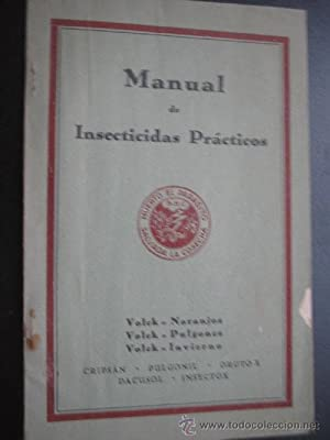 MANUAL DE INSECTICIDAS PRÁCTICOS