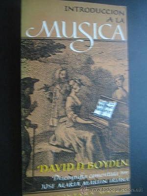 INTRODUCCIÓN A LA MÚSICA: BOYDEN, David D.