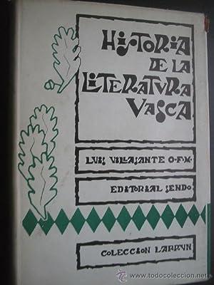 HISTORIA DE LA LITERATURA VASCA: VILLASANTE, Luis