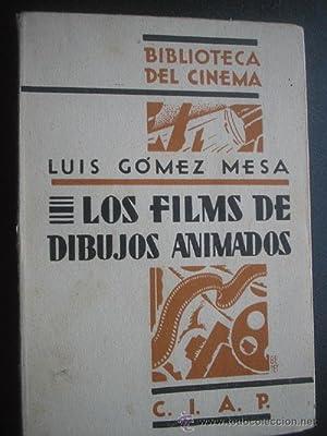 LOS FILMS DE DIBUJOS ANIMADOS: GÓMEZ MESA, Luis