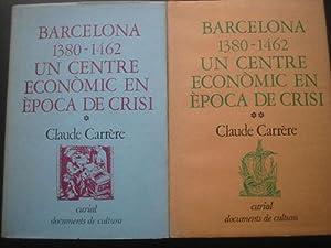 BARCELONA 1380-1462. UN CENTRE ECONÒMIC EN ÈPOCA: CARRÈRE, Claude