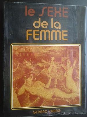 LE SEXE DE LA FEMME: ZWANG, Gerard