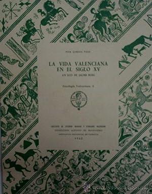 LA VIDA VALENCIANA EN EL SIGLO XV, UN ECO DE JAUME ROIG: QUEROL FAUS Fina