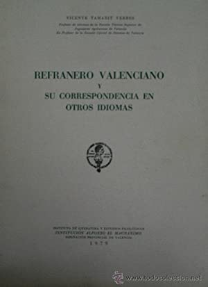 REFRANERO VALENCIANO Y SU CORRESPONDENCIA EN OTROS IDIOMAS: TAMARIT YERBES Vicente
