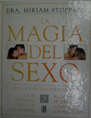 LA MAGIA DEL SEXO: STOPPARD Miriam