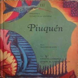 PIUQUÉN. Biblioteca Petaquita de Leyendas III. Aut: Azucena Carranza y Leonor M.Lorda ...