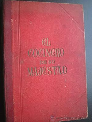 EL COCINERO DE SU MAJESTAD: FERNÁNDEZ Y GONZÁLEZ, Manuel
