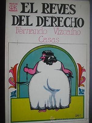 EL REVÉS DEL DERECHO: VIZCAÍNO CASAS, Fernando