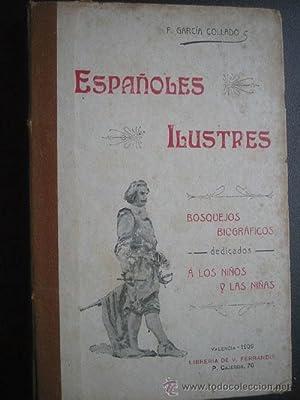 ESPAÑOLES ILUSTRES: GARCÍA COLLADO, F.