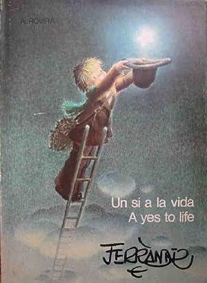 UN SI A LA VIDA / A YES TO LIFE (Libro colección de sus tarjetas Navideñas): Sin...
