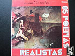 85 POEMAS REALISTAS: SEABRA, Manuel de