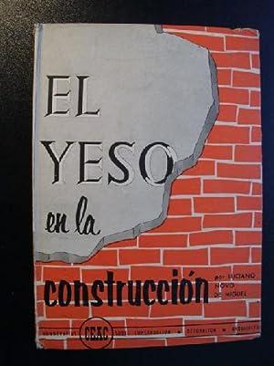 EL YESO EN LA CONSTRUCCIÓN: NOVO DE MIGUEL, Luciano