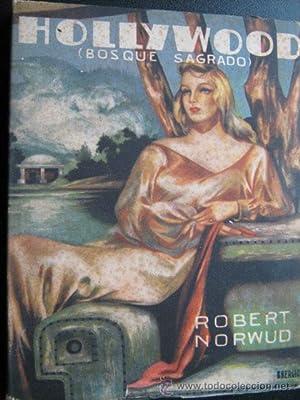 HOLLYWOOD (Bosque sagrado): NORWUD, Robert