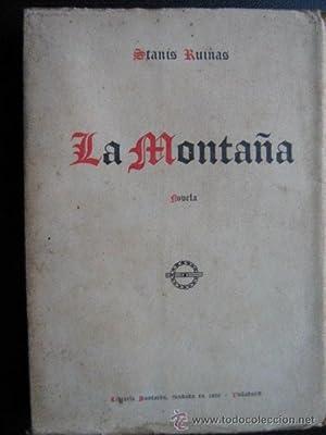 LA MONTAÑA: RUINAS, Stanis