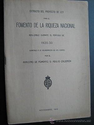 EXTRACTO DEL PROYECTO DE LEY PARA EL FOMENTO DE LA RIQUEZA NACIONAL: Sin autor