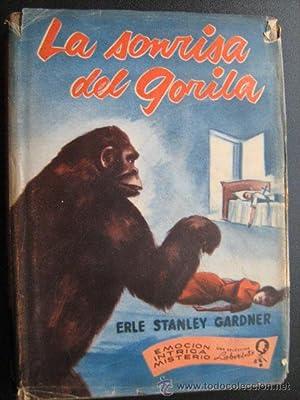 LA SONRISA DEL GORILA: STANLEY GARDNER, Erle