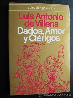 DADOS, AMOR Y CLÉRIGOS: VILLENA, Luis Antonio