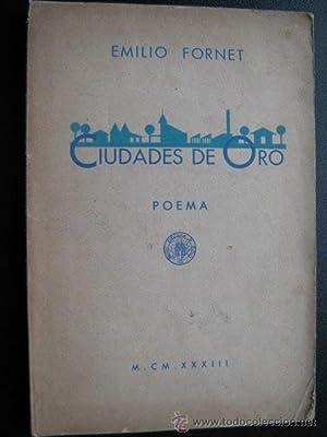 CIUDADES DE ORO: FORNET, Emilio