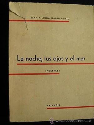 LA NOCHE, TUS OJOS Y EL MAR: MARÍN RUBIO, María Luisa
