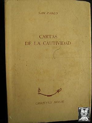 CARTAS DE LA CAUTIVIDAD: SAN PABLO