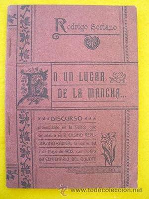 EN UN LUGAR DE LA MANCHA. DISCURSO: SORIANO Rodrigo