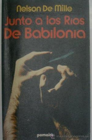 JUNTO A LOS RIOS DE BABILONIA: DE MILLE Nelson