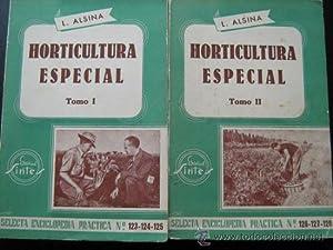 HORTICULTURA ESPECIAL (2 tomos): ALSINA, L.