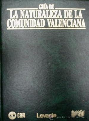GUIA DE LA NATURALEZA DE LA COMUNIDAD VALENCIANA. TRES TOMOS. PARQUE Y PARAJES NATURALES: VV AA